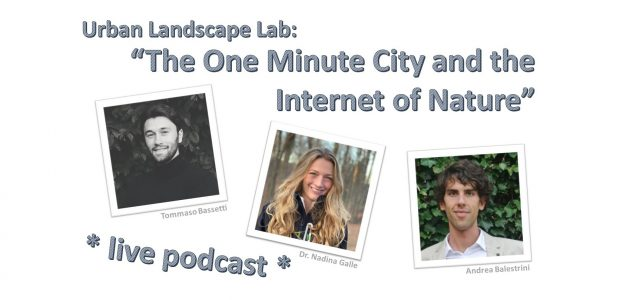 Live Podcast: The One Minute City and the Internet of Nature! (en)